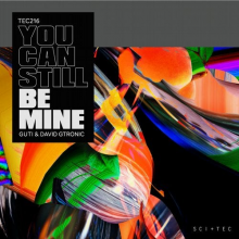Guti, David Gtronic - You Can Still Be Mine (SCI+TEC)