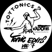 Kapote - Tonic Edits Vol 7 (Secret Weapons of Dancefloor Funk) (Toy Tonics)