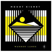 Mount Kismet - Warmer Lanes (Disco Halal)
