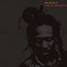 Mr Raoul K - African Paradigm (Compost)