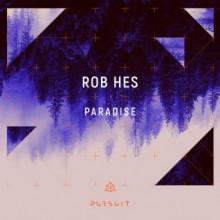 Rob Hes - Paradise (Pursuit)