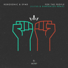 Robosonic & Epmd - For The People (Illyus & Barrientos Remix) (Armada Subjekt)