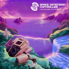 Space Dimension Controller - Love Beyond the Intersect (R&S)