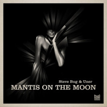 Steve Bug & Uner - Mantis On The Moon (Poker Flat)