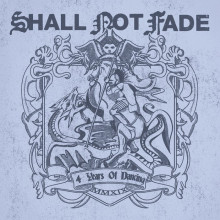 VA - Shall Not Fade - 4 Years Of Dancing (Shall Not Fade)