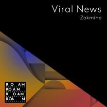 Zakmina - Viral News (Roam)