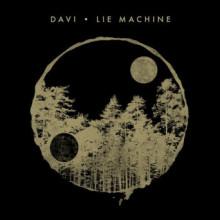 Davi - Lie Machine (Crosstown Rebels)