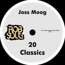Joss Moog - 20 Classics (Robsoul)