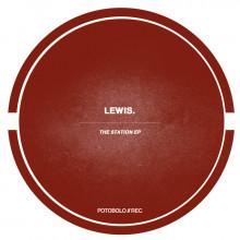 Lewis. - The Station EP (Potobolo)