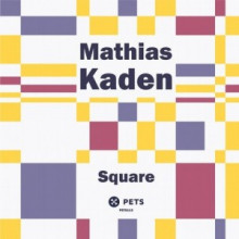 Mathias Kaden - Square (Pets)