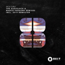Nick Curly - The Audiojack & Marco Faraone Remixes Incl. 2019 Remaster (8Bit)