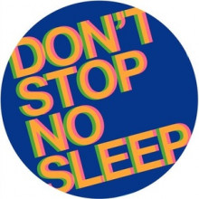 Radio Slave - Don't Stop No Sleep (Rekids)