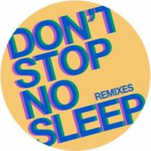Radio Slave - Don't Stop No Sleep (Remixes) (Rekids)