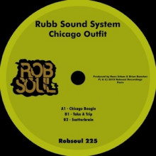 Rubb Sound System - Chicago Outfit (Robsoul)