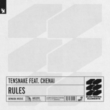 Tensnake & Chenai - Rules (Armada Electronic Elements)