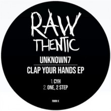 Unknown7 - Clap Your Hands (Rawthentic)