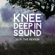 VA - 2019: The Review (Knee Deep In Sound)