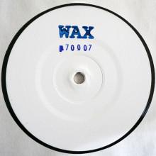 WAX (aka Shed) - WAX70007 (WAX)