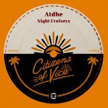 Atdhe - Night Cruisers (Citizens Of Vice)