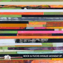 Bock & Fuchs - Invalid Monday (Traum)