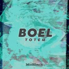 Boel - Totem EP (MoBlack)