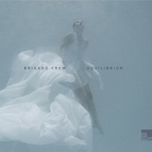 Brigado Crew - Equilibrium (Stil Vor Talent)