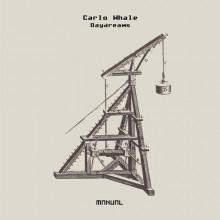 Carlo Whale - Daydreams (Manual Music)