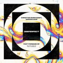 Christian Burkhardt & Sascha Dive - Fast Forward EP (Deeperfect)