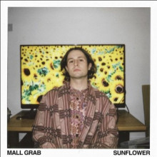 Mall Grab - Sunflower (Looking For Trouble)