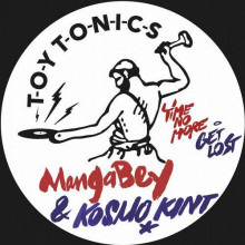 Mangabey & Kosmo Kint - Time No More / Get Lost (Toy Tonics)