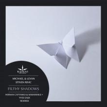 Michael & Levan & Stiven Rivic - Filthy Shadows (Kunai)