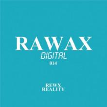 Rewx - Reality (Rawax)