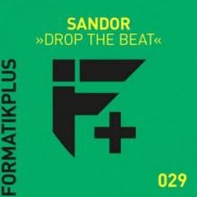 Sándor - Drop The Beat (Formatik)