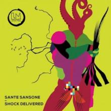 Sante Sansone - Shock Delivered (Lapsus Music)
