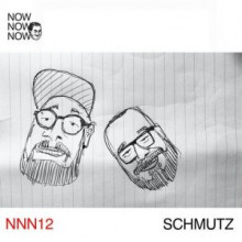 Schmutz - Me Me Me Presents Now Now Now 12 - Schmutz (Me Me Me)