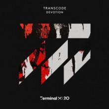 Transcode - Devotion (Terminal M)
