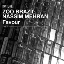 Zoo Brazil & Nassim Mehran - Favour (Panterre Musique)