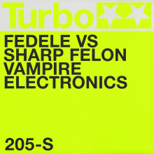 Fedele vs Sharp Felon - Vampire Electronics (Turbo)