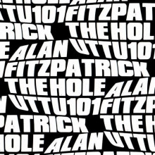 Alan Fitzpatrick - The Hole (Unknown To The Unknown)