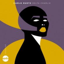 Carlo Ruetz - Delta Charlie (Senso Sounds)