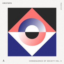 Cristoph - Consequence Of Society, Vol. X (Truesoul)