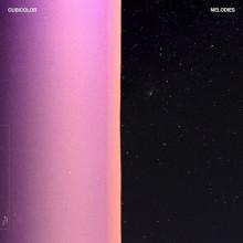 Cubicolor - Melodies (Anjunadeep)