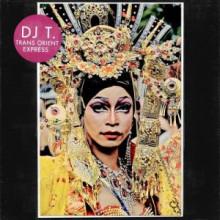 DJ T. - Trans Orient Express (Get Physical Music)