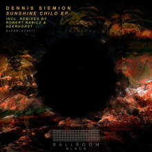 Dennis Siemion - Sunshine Child (Ballroom Black)