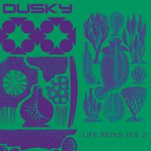 Dusky - Life Signs Vol. 2 (Running Back)