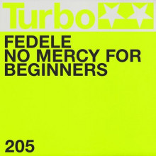 Fedele - No Mercy for Beginners (Turbo)