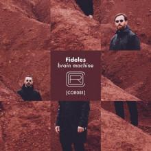 Fideles - Brain Machine (Correspondant)