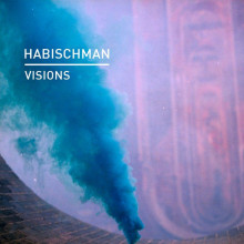 Habischman - Visions (Knee Deep In Sound)