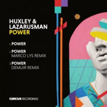 Huxley & Lazarusman - Power (Circus)
