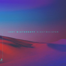Jody Wisternoff & James Grant - Nightwhisper (Anjunadeep)